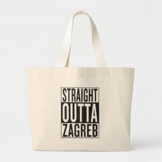 straight outta Zagreb Large Tote Bag