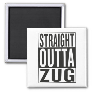 straight outta Zug Square Magnet