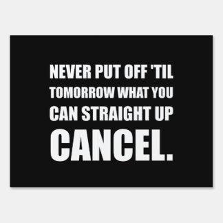 Straight Up Cancel