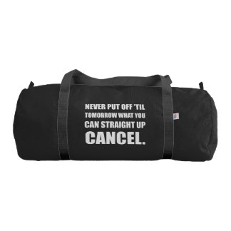 Straight Up Cancel Gym Bag