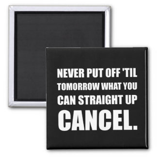 Straight Up Cancel Square Magnet