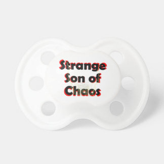 Strange Son Of Chaos Pacifier