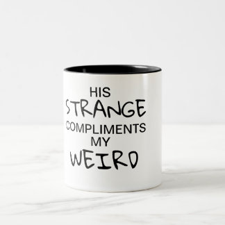 Strange & Weird Cup (For Her)