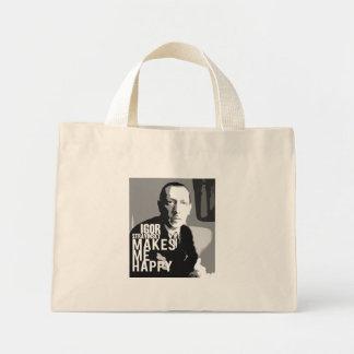 Stravinsky Makes Me Happy - Bag