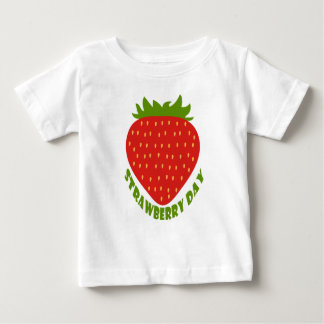 Strawberry Day - Appreciation Day Baby T-Shirt
