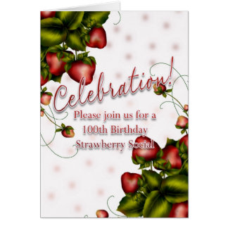 Strawberry Social Invitation - 100th Birthday Greeting Card