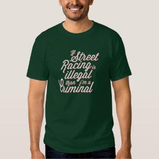 Street Racing Tshirts