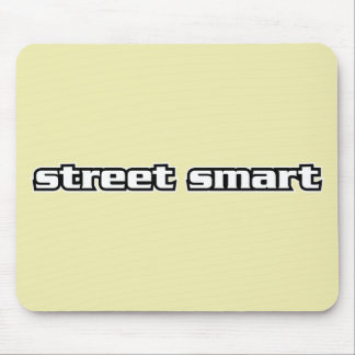 Street Smart - Pop Sayings & Buzz Words Mouse Pad