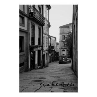 Streets of Compostela Poster