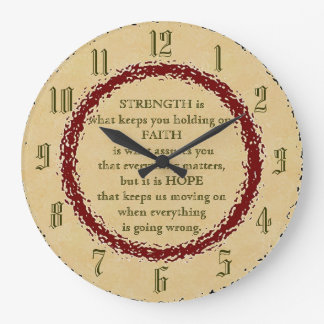 Strength, Faith and Hope Large Clock