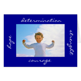 Strength Hope Courage Determination Card