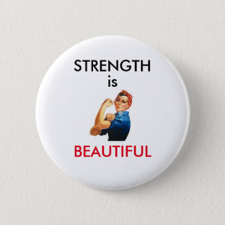 Strength is Beautiful 2 Inch Round Button