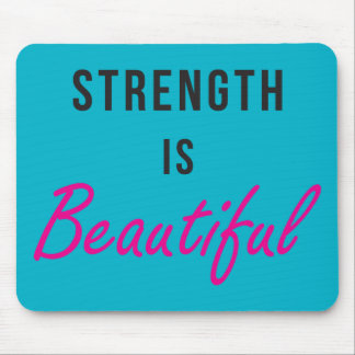 Strength Is Beautiful - Female Gym Motivation Mouse Pad