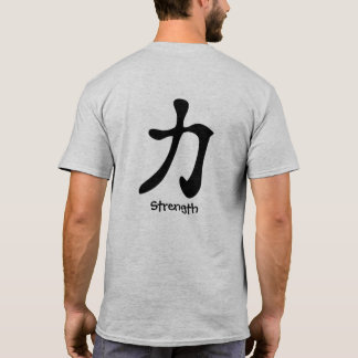 Strength Kanji Japanese Writing On Back T-Shirt