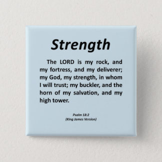 Strength Psalm 18-2 2 Inch Square Button