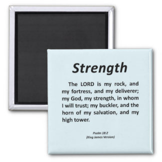 Strength Psalm 18-2 Square Magnet