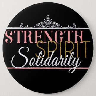 Strength, Spirit, Solidarity 6 Inch Round Button