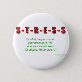 Stress 2 Inch Round Button