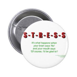 Stress 2 Inch Round Button