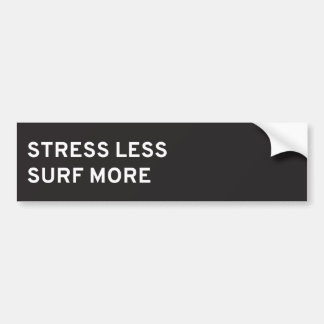 Stress Less, Surf More Bumper Sticker