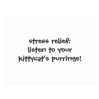 stress relief: listen to your kittycat's purrings postcard