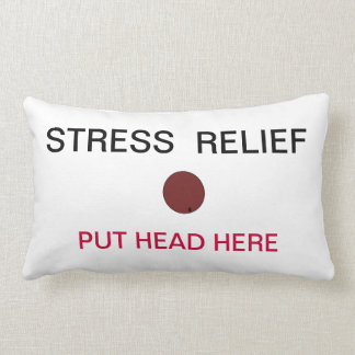 Stress Relief Put Head Here Pillow