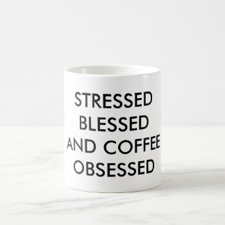STRESSED BLESSED and COFFEE OBSESSED Mug