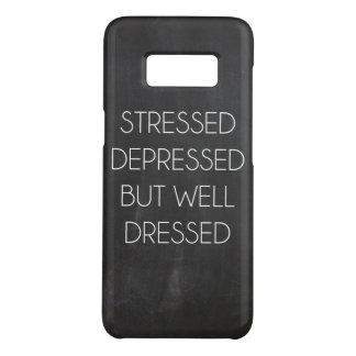 Stressed depressed but well dressed Case-Mate samsung galaxy s8 case