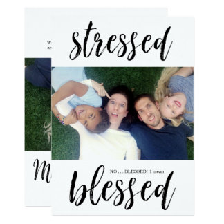 Stressed - No, BLESSED Christmas Holiday Photo Card