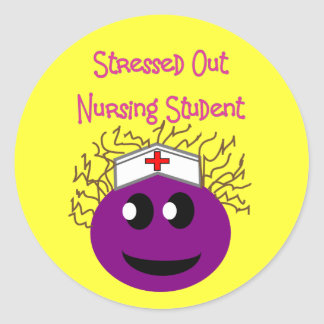 Stressed out Nursing Student PURPLE SMILEY Classic Round Sticker