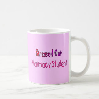 Stressed Out Pharmacy Student Coffee Mugs