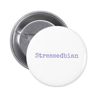 stressedbian 2 inch round button