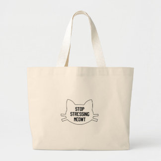 Stressing Meowt Large Tote Bag