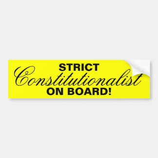 STRICT, Constitutionalist, ON BOARD! Bumper Sticker