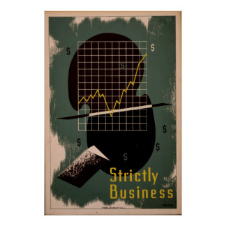 Strictly Business Vintage Retro WPA Poster