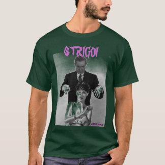 STRIGOI T-Shirt