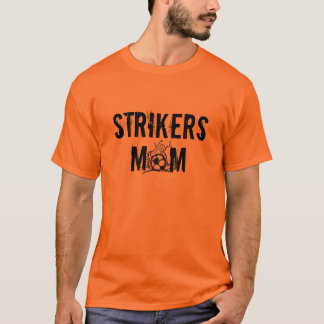STRIKERS MOM SOCCER T-SHIRT