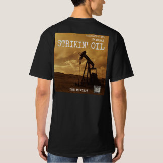 STRIKIN' OIL The Mixtape T-Shirt