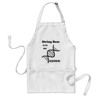 String Bass Is In My Genes Aprons