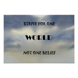 Strive For One World Poster