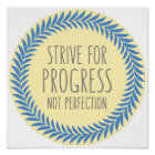 Strive For Progress Grey Blue Yellow Quote Poster