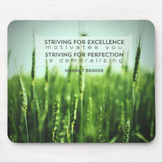 Striving For Excellence Mouse Pad