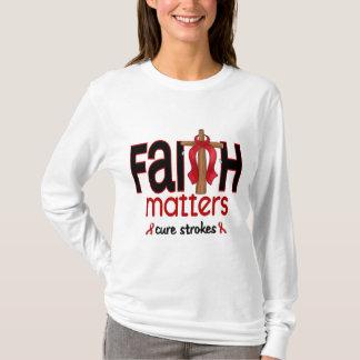 Stroke Faith Matters Cross 1 T-Shirt