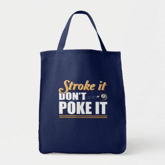 Stroke It Dont Poke Love Billiard Shirt Tote Bag