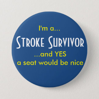 Stroke Survivor 3 Inch Round Button