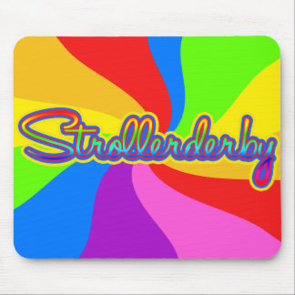 Strollerderby in Psychadelic Rainbow Mouse Pad