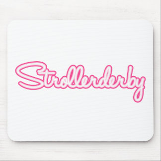 Strollerderby Mouse Pad