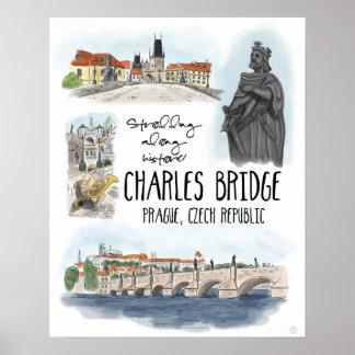 Strolling the Charles Bridge Prague - Poster