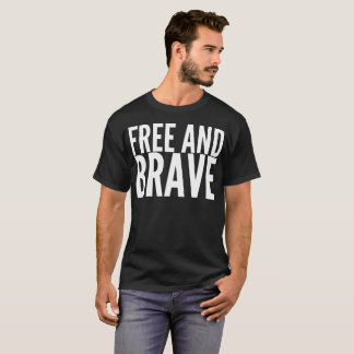 Strong and Brave Typography T-Shirt