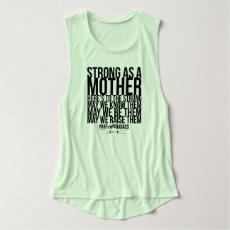 STRONG AS A MOTHER- flowy muscle tank